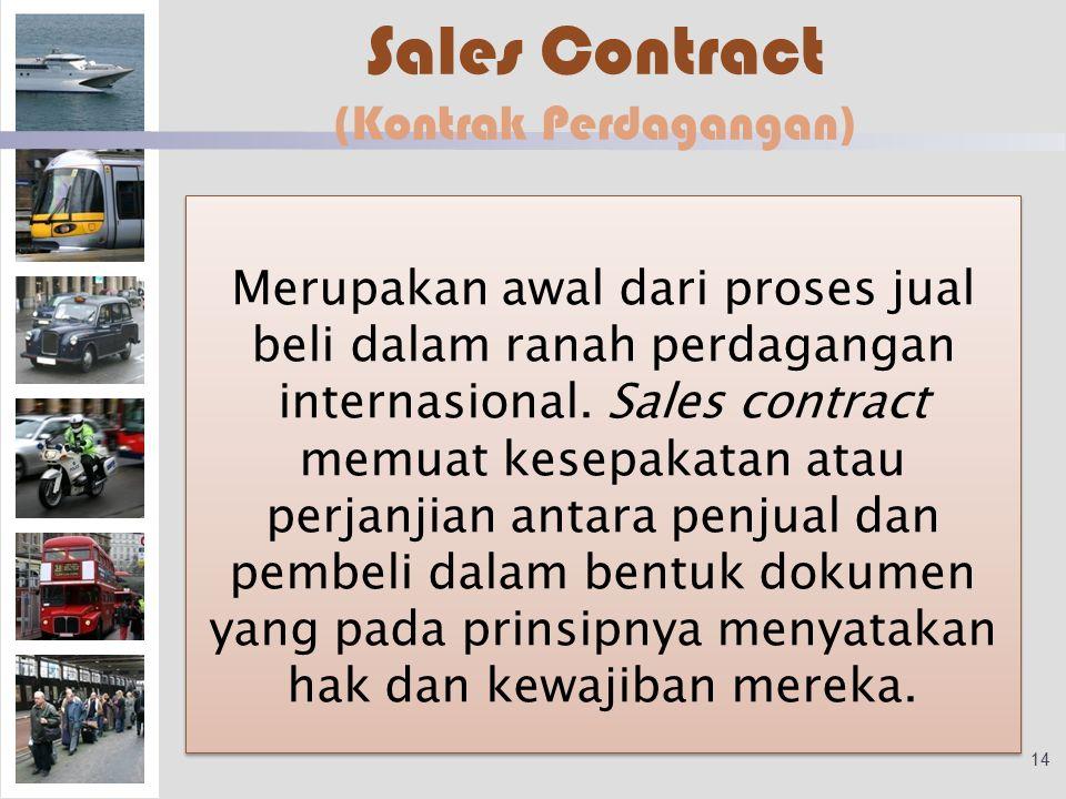 Sales Contract (Kontrak Perdagangan)