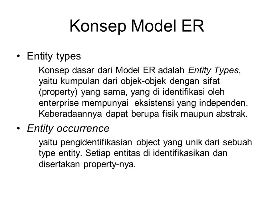 Konsep Model ER Entity types Entity occurrence