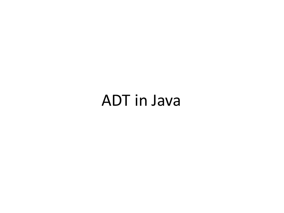 ADT in Java