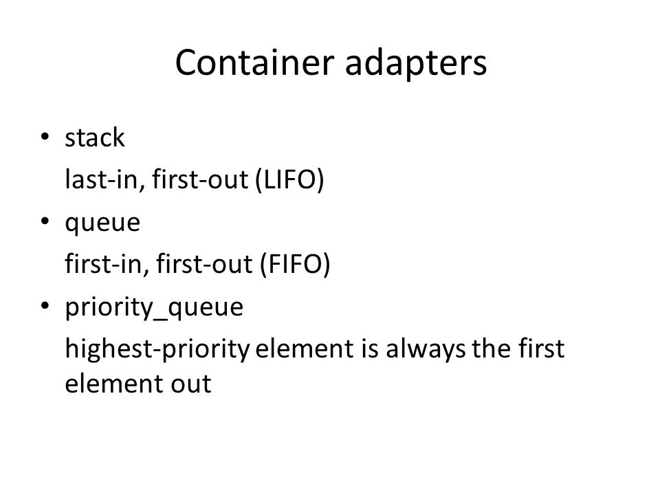 Container adapters stack last-in, first-out (LIFO) queue