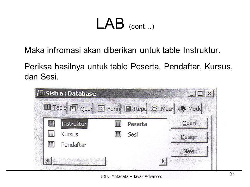 LAB (cont…) Maka infromasi akan diberikan untuk table Instruktur.