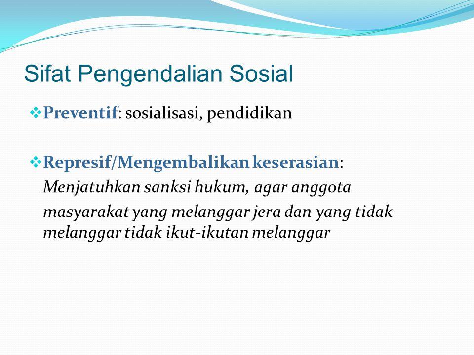 Sifat Pengendalian Sosial