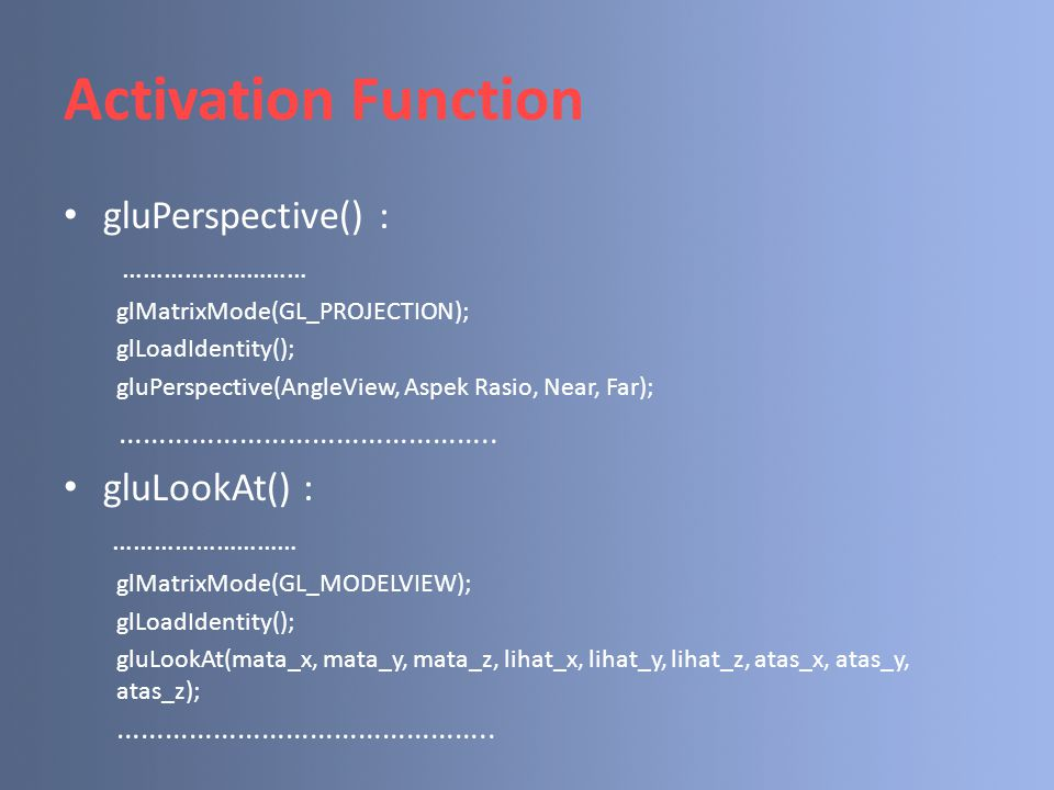 Activation Function gluPerspective() : ………………………