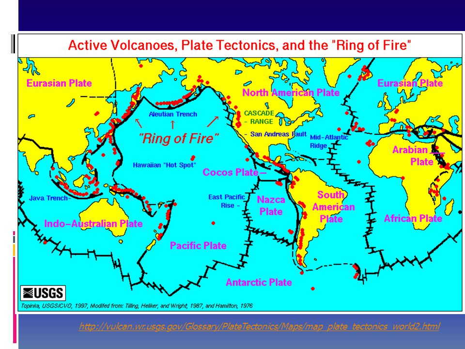 http://vulcan.wr.usgs.gov/Glossary/PlateTectonics/Maps/map_plate_tectonics_world2.html