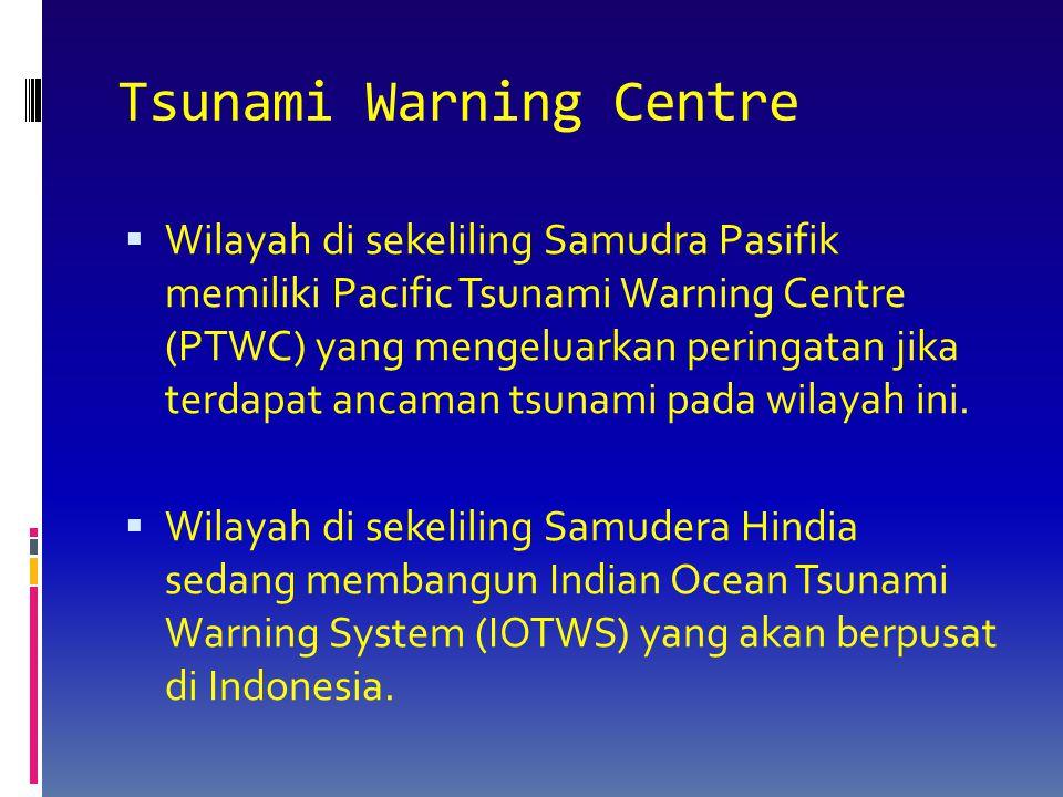 Tsunami Warning Centre