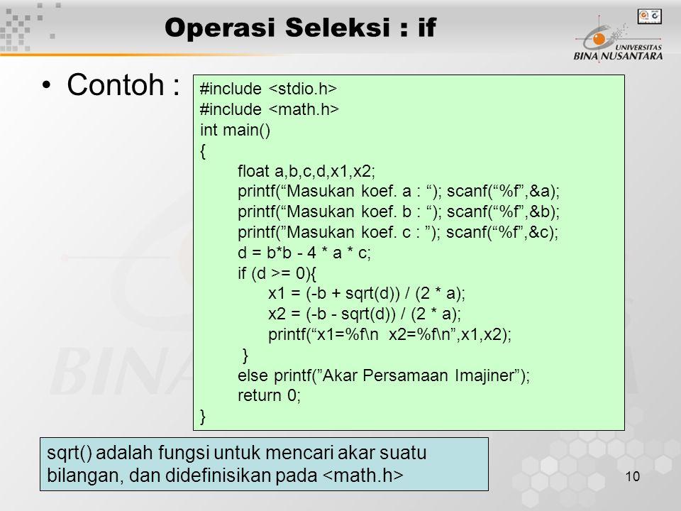 Contoh : Operasi Seleksi : if