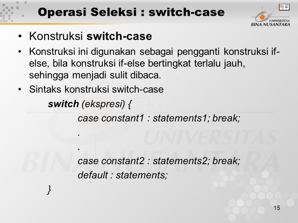 Operasi Seleksi : switch-case
