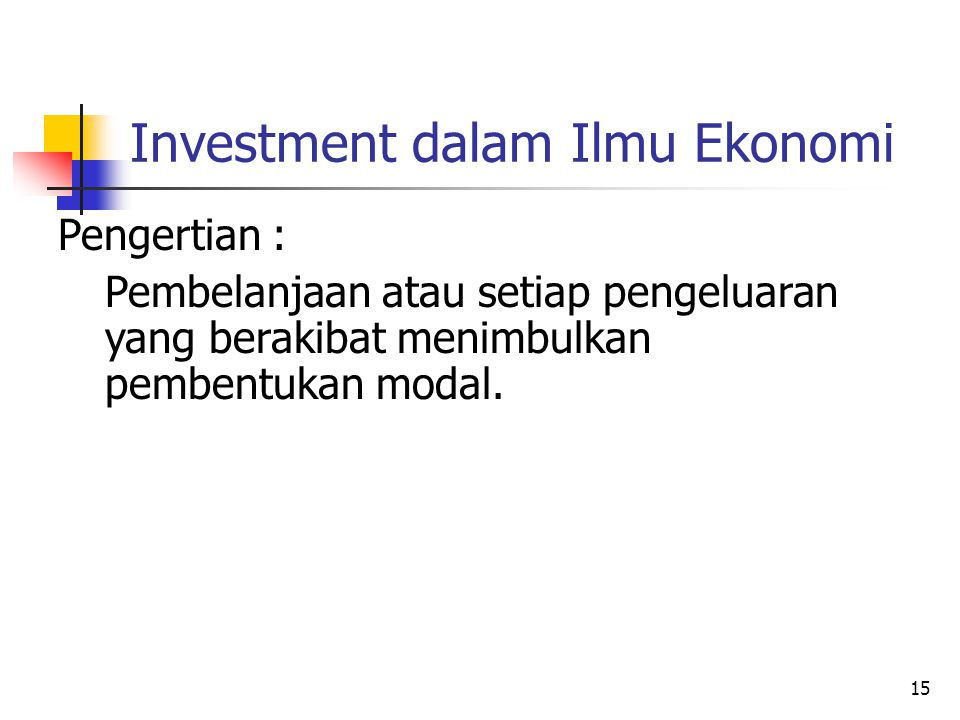 Investment dalam Ilmu Ekonomi