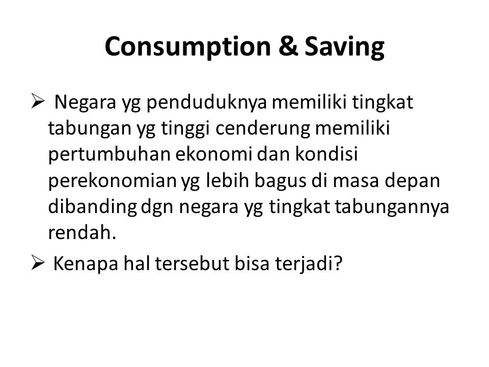 Consumption & Saving