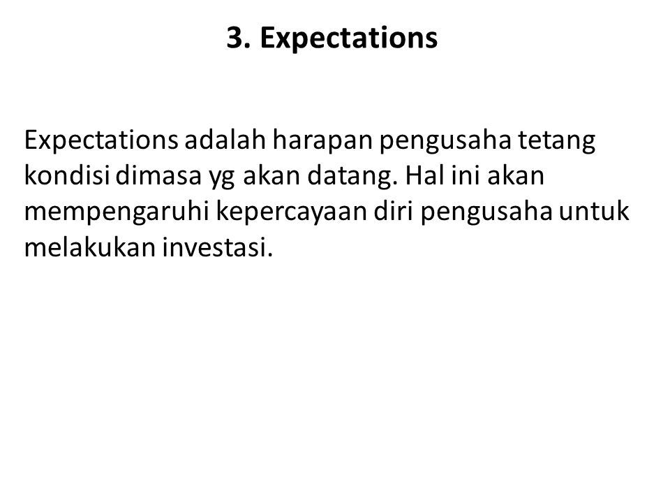 3. Expectations