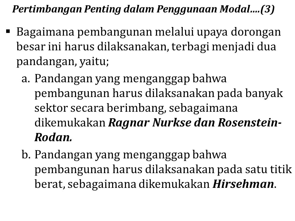 Pertimbangan Penting dalam Penggunaan Modal….(3)