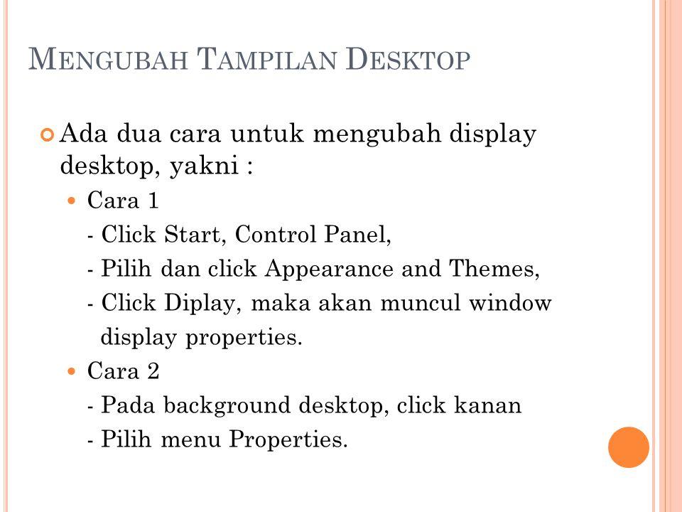 Mengubah Tampilan Desktop