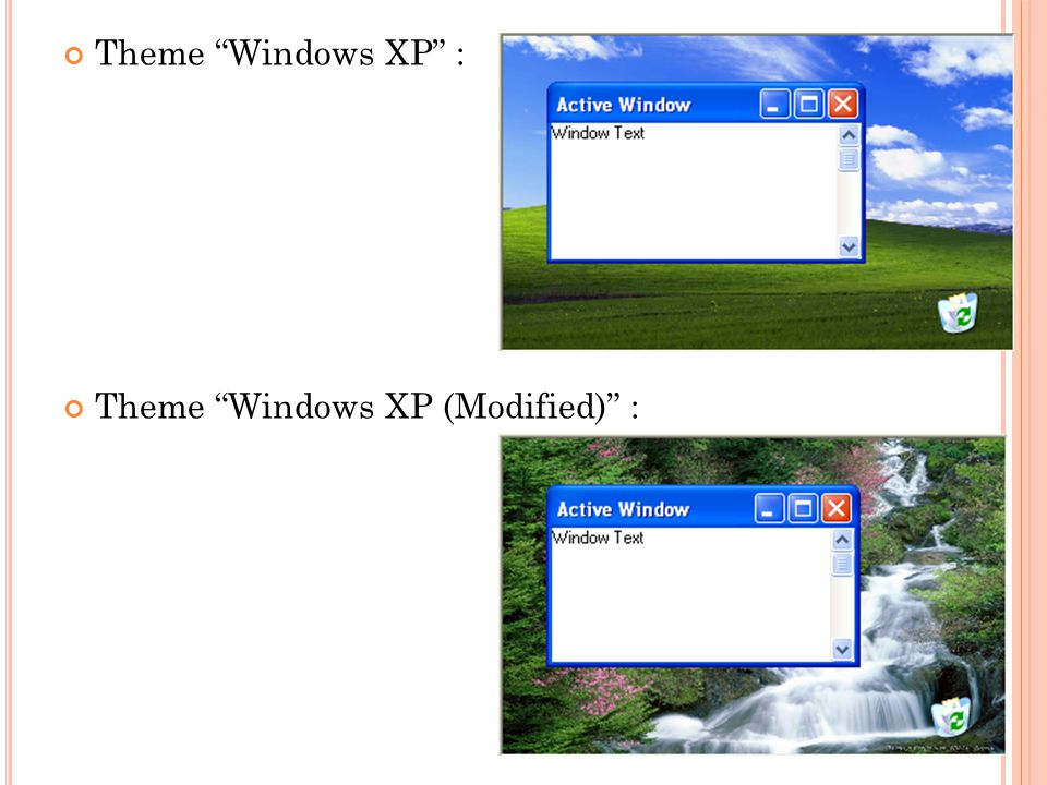 Theme Windows XP : Theme Windows XP (Modified) :