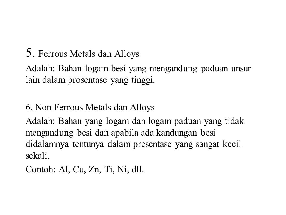 5. Ferrous Metals dan Alloys