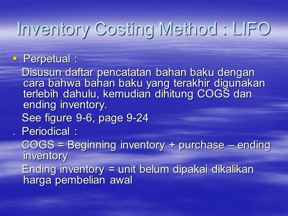 Inventory Costing Method : LIFO