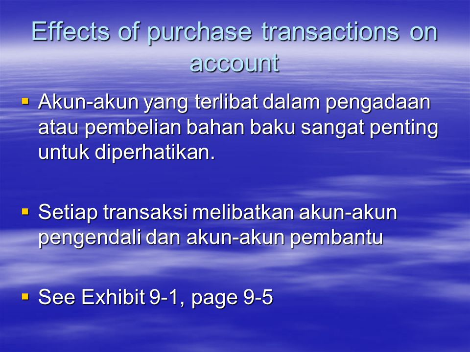 Effects of purchase transactions on account