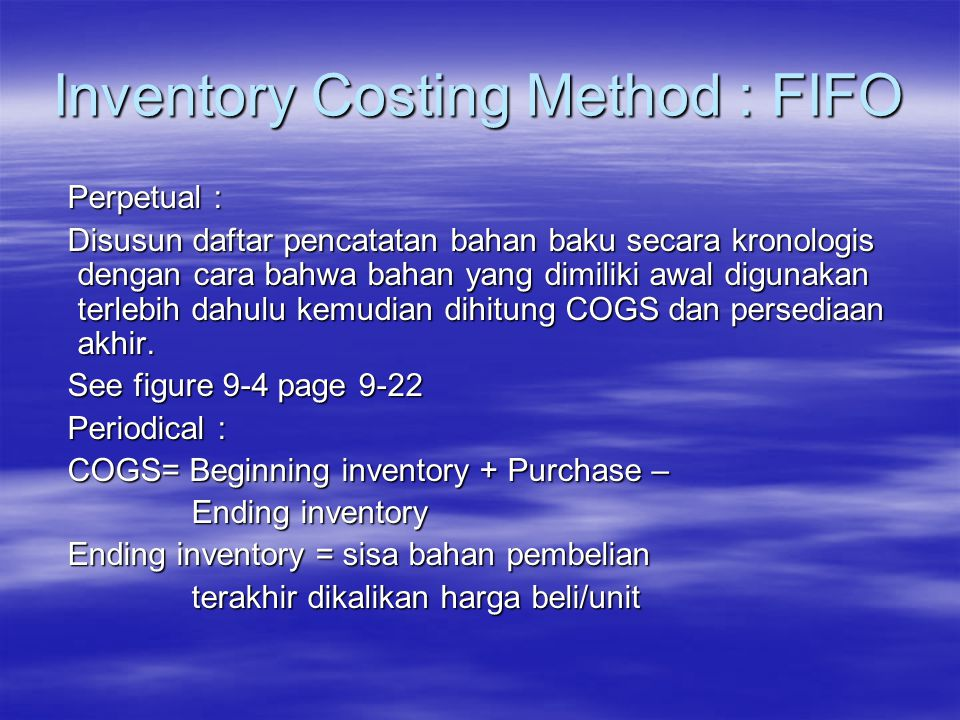 Inventory Costing Method : FIFO
