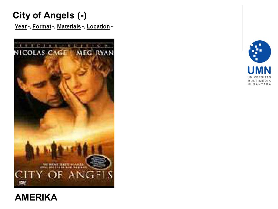 City of Angels (-) Year -, Format -, Materials -, Location - AMERIKA