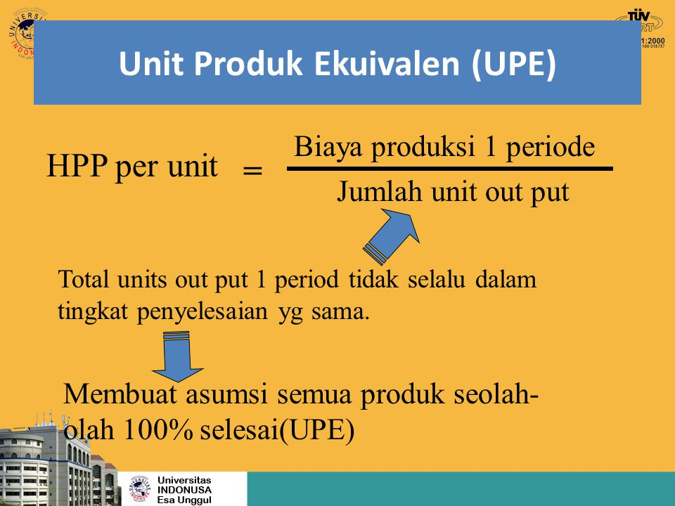 Unit Produk Ekuivalen (UPE)
