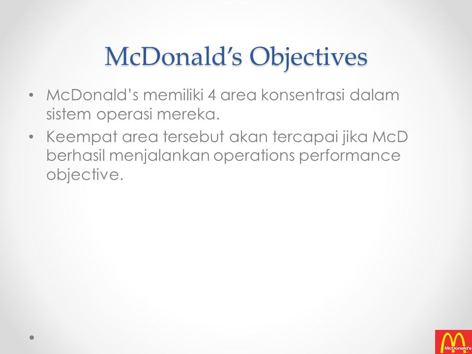 McDonald's Objectives