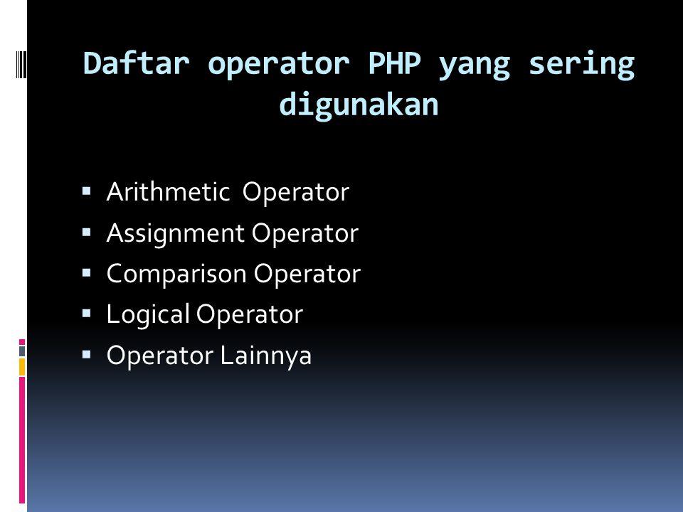 Daftar operator PHP yang sering digunakan