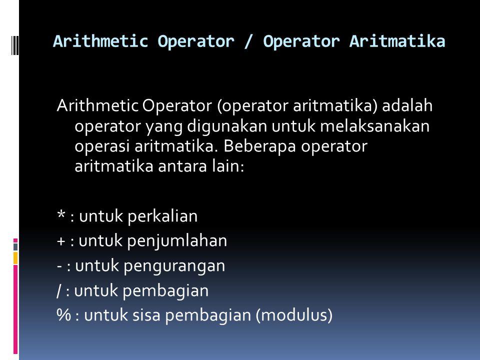 Arithmetic Operator / Operator Aritmatika