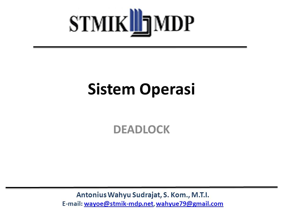 Sistem Operasi DEADLOCK