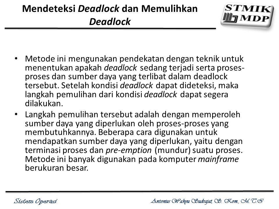 Mendeteksi Deadlock dan Memulihkan Deadlock