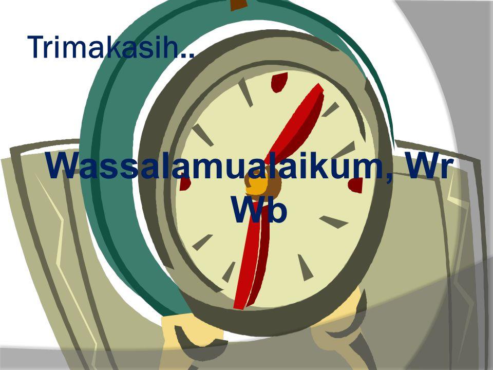 Wassalamualaikum, Wr Wb