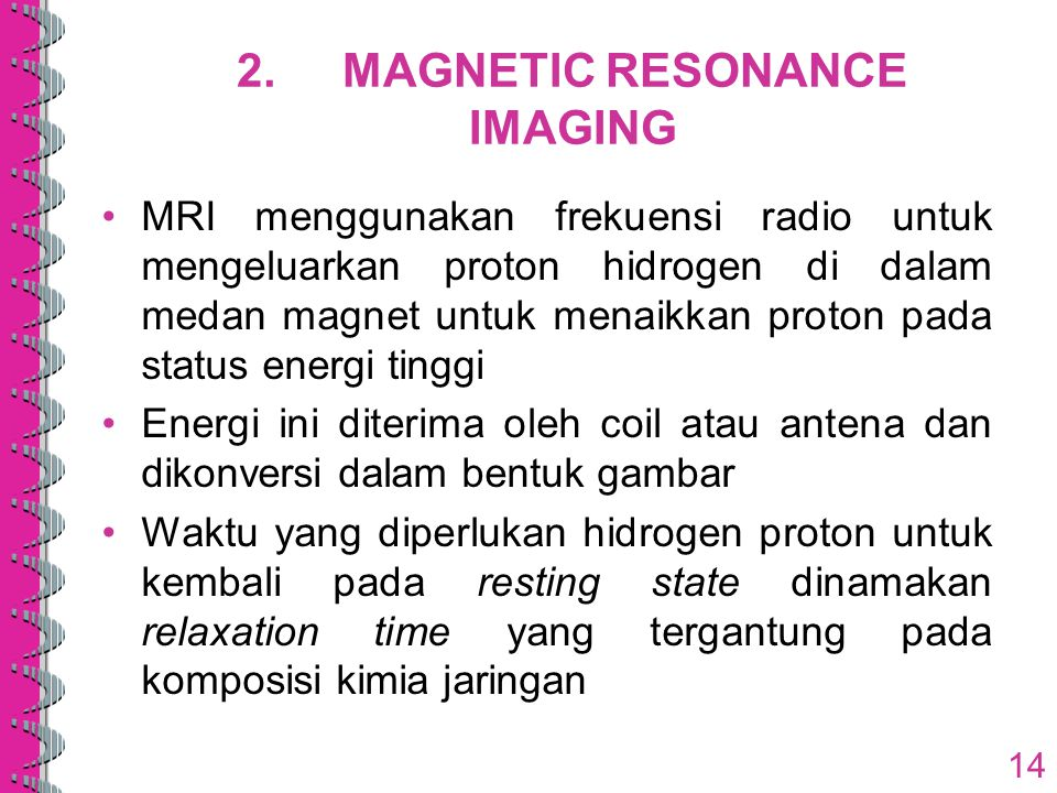 2. MAGNETIC RESONANCE IMAGING