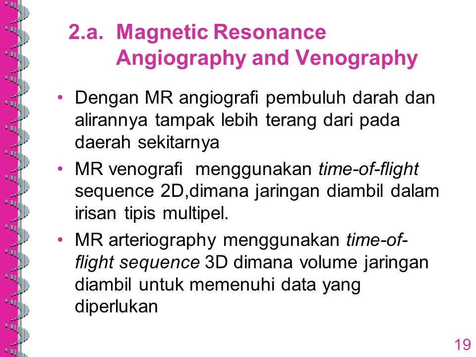 2.a. Magnetic Resonance Angiography and Venography