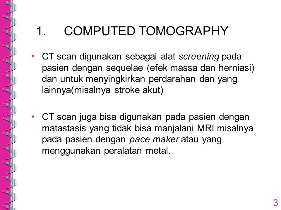 1. COMPUTED TOMOGRAPHY