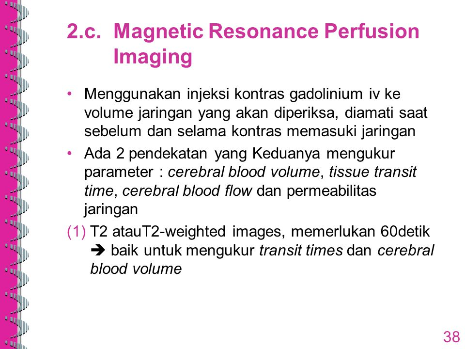 2.c. Magnetic Resonance Perfusion Imaging