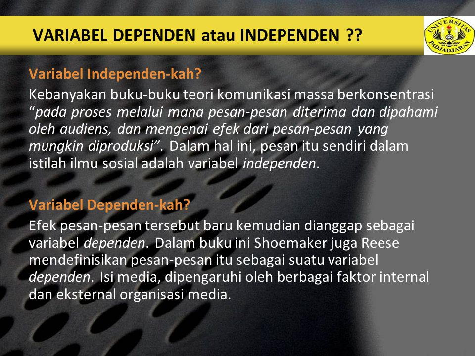 VARIABEL DEPENDEN atau INDEPENDEN
