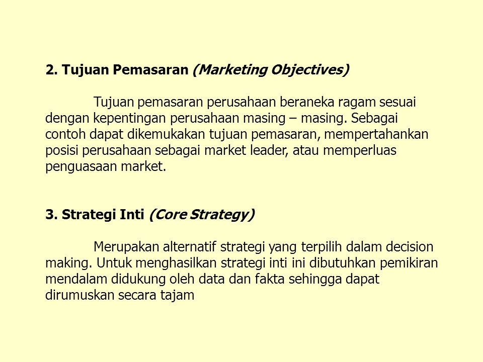 2. Tujuan Pemasaran (Marketing Objectives)