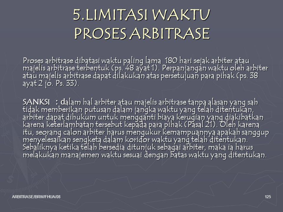 5.LIMITASI WAKTU PROSES ARBITRASE