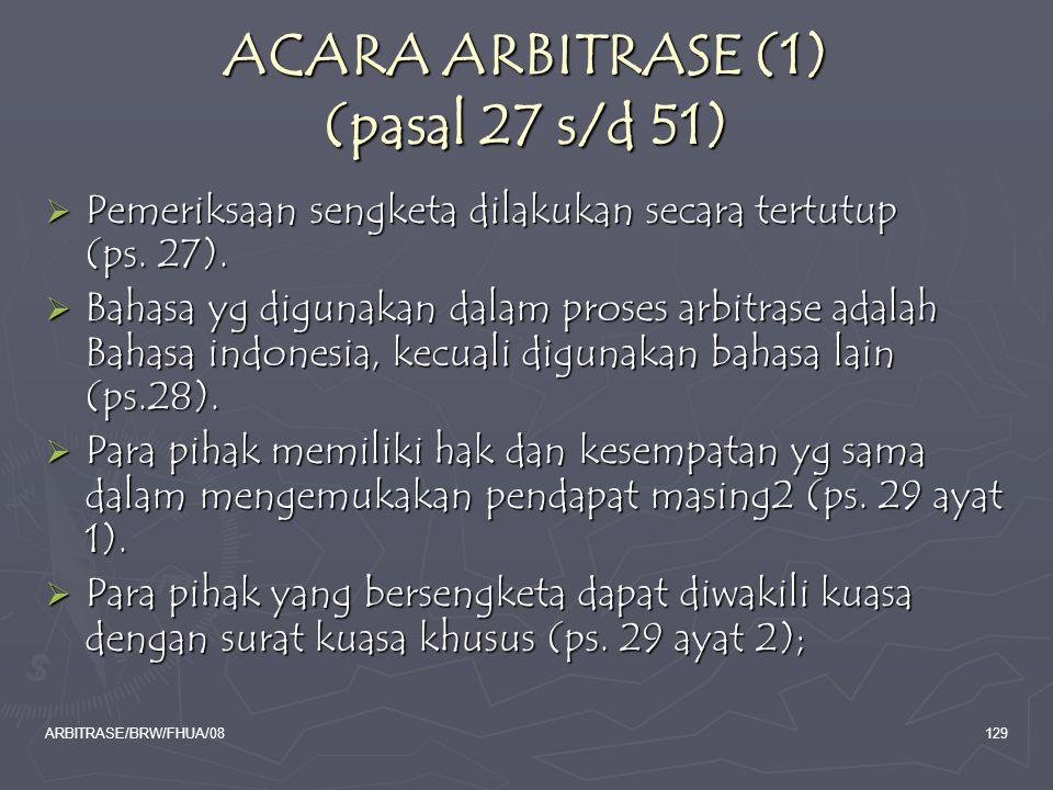 ACARA ARBITRASE (1) (pasal 27 s/d 51)