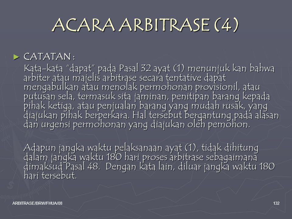 ACARA ARBITRASE (4) CATATAN :