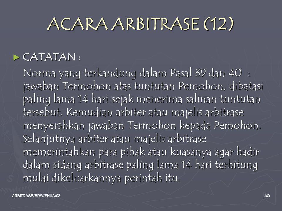 ACARA ARBITRASE (12) CATATAN :