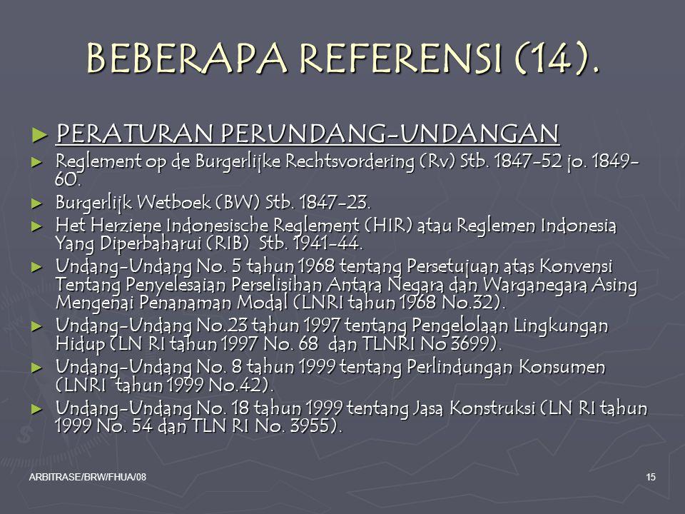 BEBERAPA REFERENSI (14). PERATURAN PERUNDANG-UNDANGAN