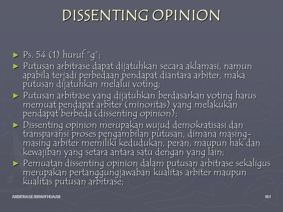 DISSENTING OPINION Ps. 54 (1) huruf g ;