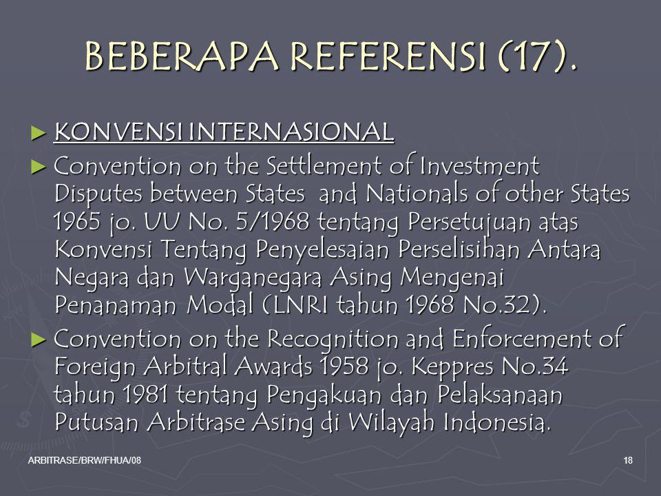 BEBERAPA REFERENSI (17). KONVENSI INTERNASIONAL