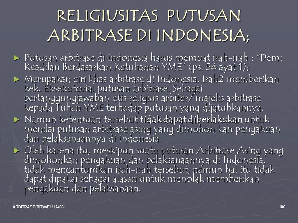 RELIGIUSITAS PUTUSAN ARBITRASE DI INDONESIA;