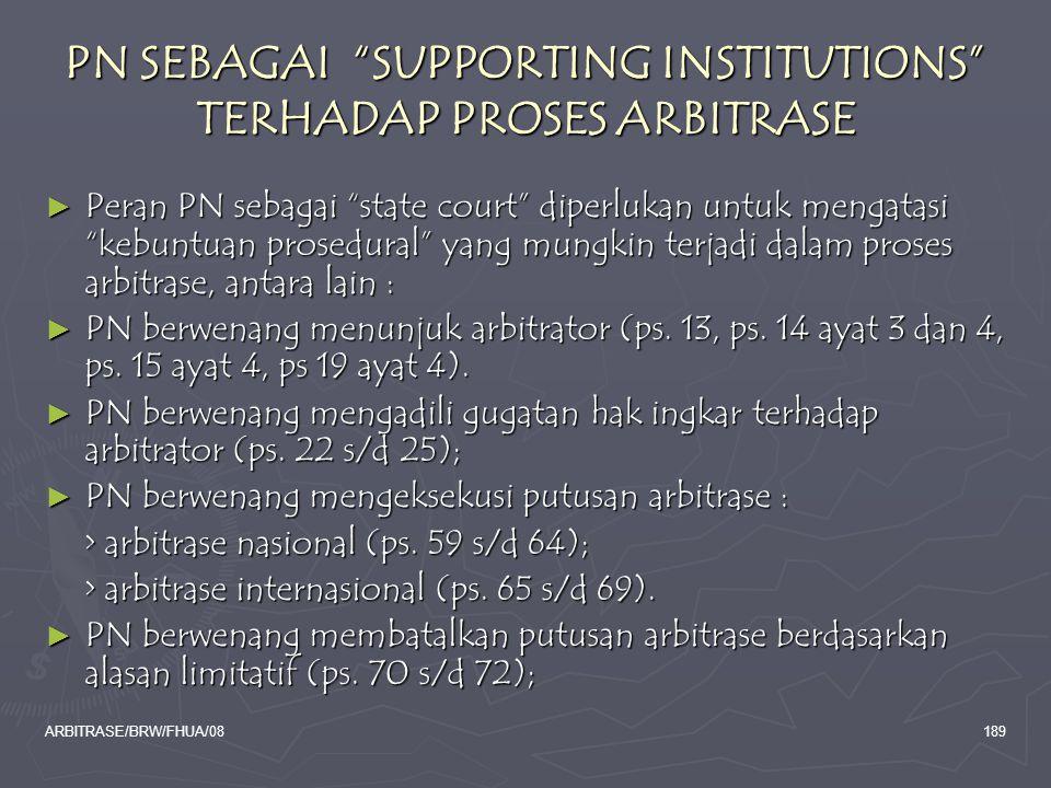 PN SEBAGAI SUPPORTING INSTITUTIONS TERHADAP PROSES ARBITRASE
