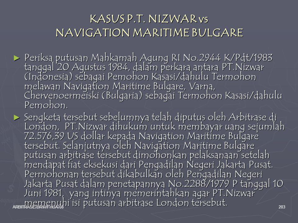 KASUS P.T. NIZWAR vs NAVIGATION MARITIME BULGARE