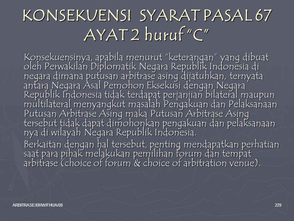 KONSEKUENSI SYARAT PASAL 67 AYAT 2 huruf C