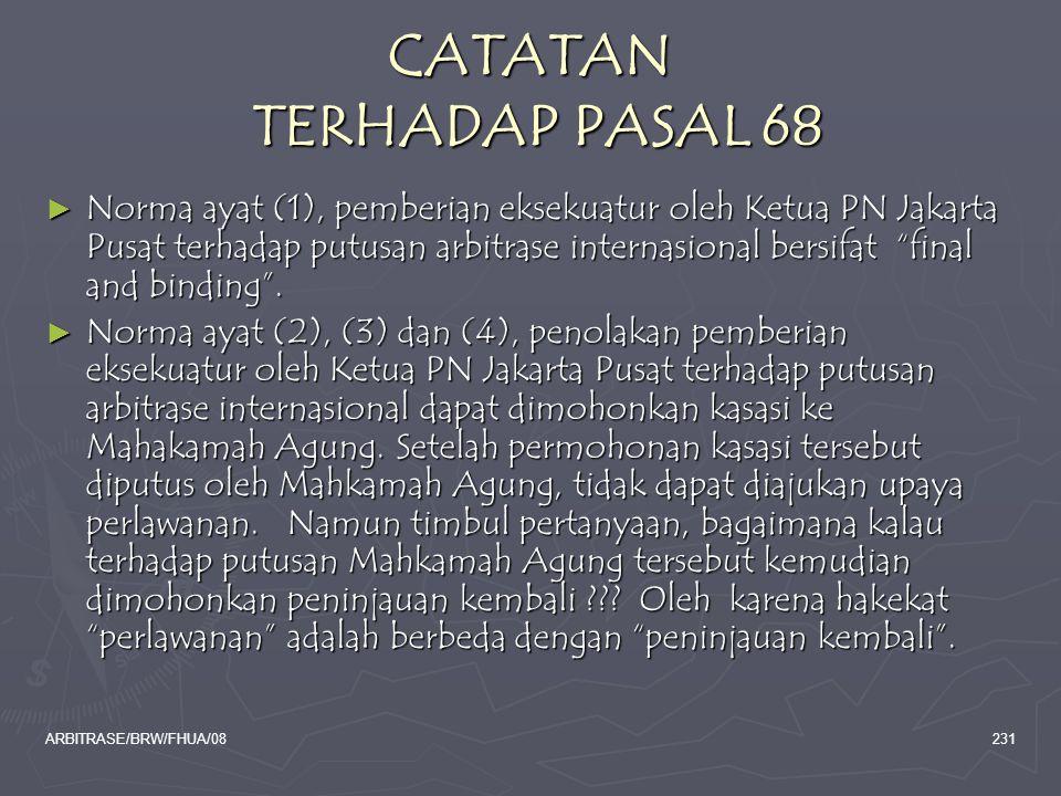 CATATAN TERHADAP PASAL 68