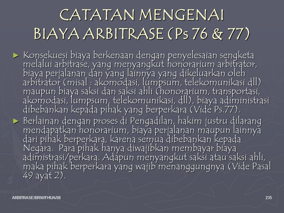 CATATAN MENGENAI BIAYA ARBITRASE (Ps 76 & 77)