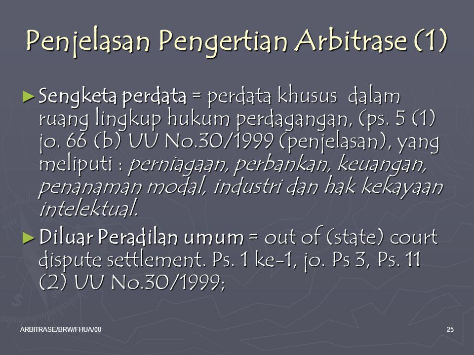 Penjelasan Pengertian Arbitrase (1)