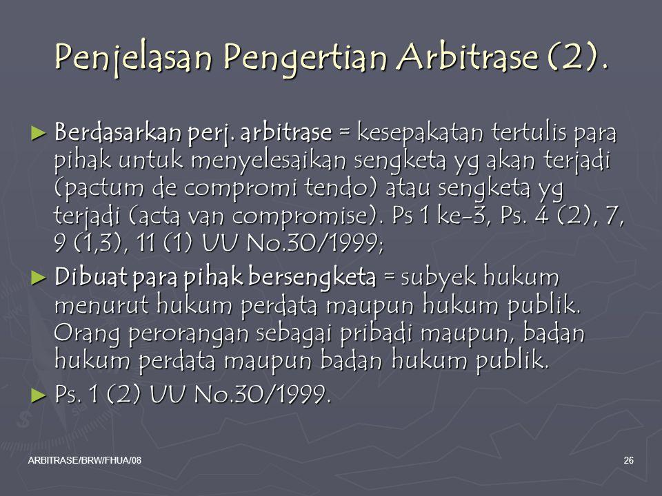 Penjelasan Pengertian Arbitrase (2).